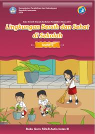 Buku Lingkungan Bersih dan Sehat di Sekolah